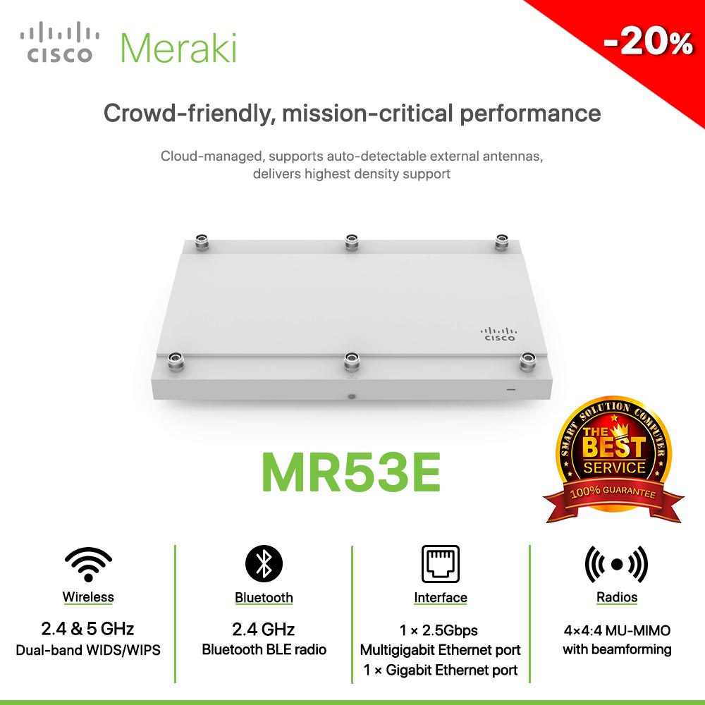 Cisco Meraki MR53E Crowd-friendly, mission-critical performance